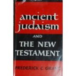 Ancient Judaism and The New Testament