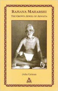 Ramana Maharshi - The Crown Jewel of Advaita
