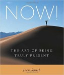 Now! The Art of Being Truly Present